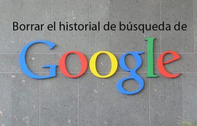 Cómo borrar el historial de búsqueda de Google (Pc, móvil, portátil, tablet)