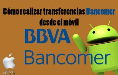 Cómo hacer transferencias con Bancomer desde el móvil paso a paso