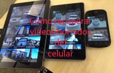 Guía para recuperar videos borrados del celular con 100% de eficacia