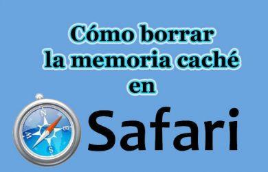 Guía para borrar la memoria caché de Safari en Mac, iPhone o iPad