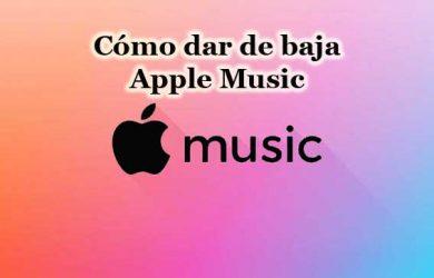 Cómo cancelar mi suscripción a Apple Music desde Pc, iPhone, Mac o Android