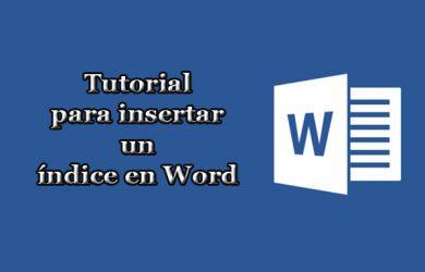 Cómo insertar un índice en Word en 4 pasos sin ser un experto