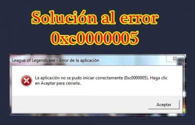 Solución definitiva al error 0xc0000005 producida en juegos y programas